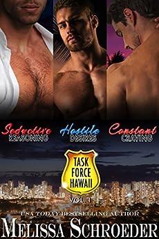 Task Force Hawaii: Vol 1 by [Schroeder, Melissa]
