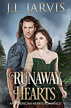 Runaway Hearts: An American Hearts Romance by [Jarvis, J.L.]