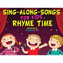 Sing-Along-Songs for Kids: Rhyme Time