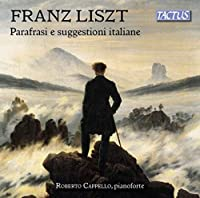 Liszt: Parafrasi E Suggestioni