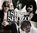 ISE SHOZO ALL TIME BEST~Then Now~