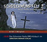 Schreckmuempfeli 2. CD . Das Kulthoerspiel fuer wohlige Schauer