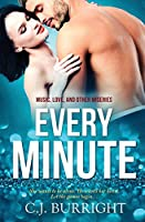 Every Minute (Music, Love and Other Miseries)