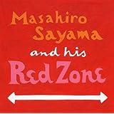 レッド・ゾーン 〜Masahiro Sayama and his Red Zone〜