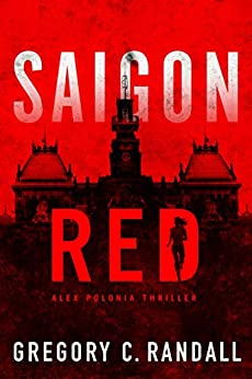 Saigon Red (Alex Polonia Thriller Book 2) by [Randall, Gregory C.]