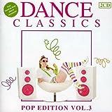 Vol. 3-Dance Classics:Pop Edtions 画像