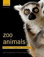 Zoo Animals: Behaviour Management and Welfare【洋書】 [並行輸入品]