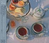 音のサプリメント#23 カフェミュージックセレクト ~tea party~ 画像