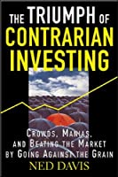 The Triumph of Contrarian Investing