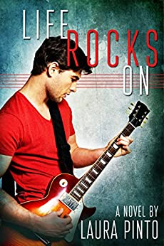 [Pinto, Laura]のLife Rocks On (English Edition)