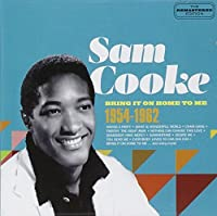 Bring It On Home To Me (2CD) by Sam Cooke