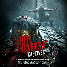 Hell Divers V: Captives: The Hell Divers Series, Book 5