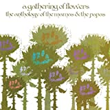 A Gathering Of Flowers - The Anthology Of The Mamas And The Papas