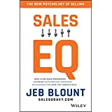 Sales EQ: How Ultra High Performers Leverage Sales-Specific Emotional Intelligence to Close the Complex Deal