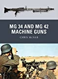 MG 34 and MG 42 Machine Guns (Weapon)