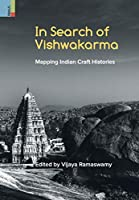 In Search of Vishwakarma: Mapping Indian Craft Histories