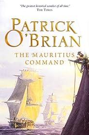 The Mauritius Command (Aubrey/Maturin Series, Book 4) (Aubrey & Maturin ser