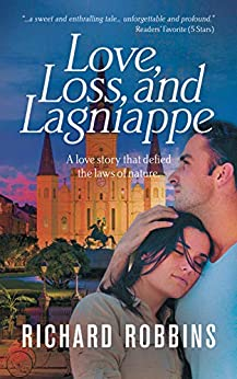 Love, Loss, and Lagniappe by [Robbins, Richard]