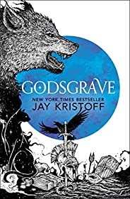 Godsgrave: Book two of Sunday Times bestselling fantasy adventure The Nevernight Chronicle (The Nevernight Chr