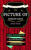 The Picture of Dorian Gray: By Oscar Wilde & Illustrated (An Audiobook Free!) (English Edition)