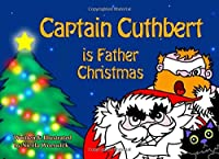 Captain Cuthbert is Father Christmas