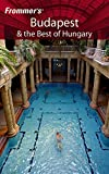 Frommer's Budapest & the Best of Hungary (Frommer's Complete Guides)