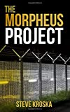 The Morpheus Project