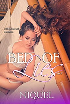 Bed Of Lies Volume 2 by [Niquel]