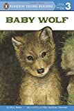 Baby Wolf (Penguin Young Readers, Level 3)