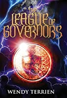 The League of Governors: Chronicle Two-Jason in the Adventures of Jason Lex