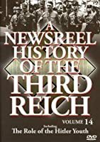 Newsreel History of the Third Reich 14 [DVD] [Import]
