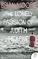 The Lonely Passion of Judith Hearne (Harper Perennial Modern Classics) by Brian Moore(2007-07-01)