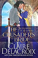 The Crusader's Bride: A Medieval Romance (The Champions of St. Euphemia)