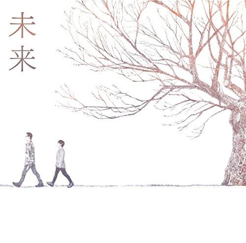 コブクロCD「未来」が映画【orange】に起用!歌詞情報+ランキングニュースあり♫