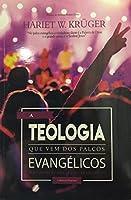 A Teologia que Vem dos Palcos Evangélicos