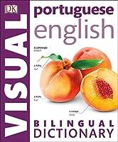 Portuguese English Bilingual Visual Dictionary (DK Visual Dictionaries)