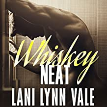 Whiskey Neat: Uncertain Saints MC Series, Book 1
