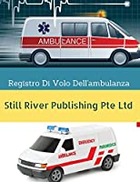 Registro Di Volo Dell'ambulanza