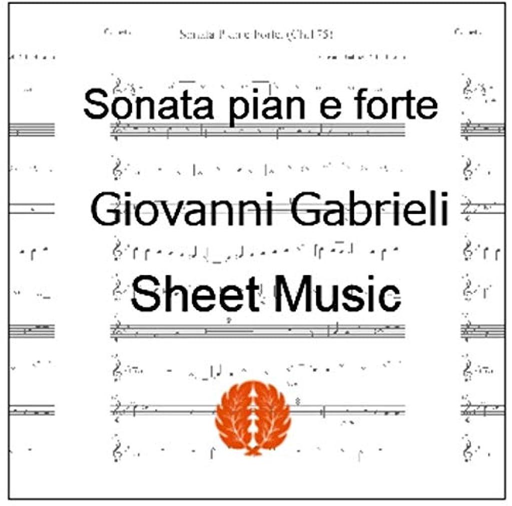 アクションブランドワックス楽譜 pdf ジョヴァンニ?ガブリエッリ ピアノとフォルテのソナタ(弱と強のソナタ)Ch.175 パート譜セット