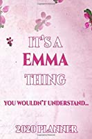 EMMA: Personalised Name Planner 2020 Gift For Women & Girls 100 Pages (Pink Floral Design) 2020 Weekly Planner Monthly Planner