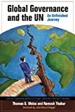 Global Governance and the UN: An Unfinished Journey (United Nations Intellectual History Project Series) 画像