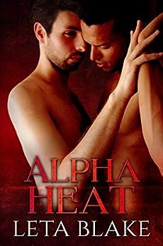 Alpha Heat (Heat of Love Book 2) by [Blake, Leta]