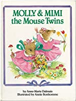 Molly & Mimi The Mouse Twin: Happy Books