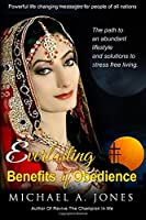 Everlasting Benefits of Obedience