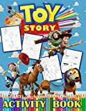 TOY STORY Activity Book: ABC Letter Tracing, Word Search, Dot to Dot, Coloring, Mazes, Colors, How to draw guide, and More...This Activity Book Will Be Interesting For Boys, Girls, Toddlers, Preschoolers, Kids, Ages 6-7, 8-10, 11-12