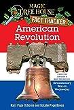 American Revolution: A Nonfiction Companion to Magic Tree House #22: Revolutionary War on Wednesday (Magic Tree House (R) Fact Tracker) 画像