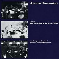 Toscanini Conducts La Scala