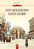 Alt-Solingen und Dorp