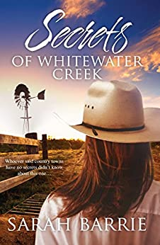 Secrets Of Whitewater Creek by [Barrie, Sarah]