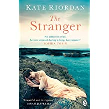 The Stranger: A gripping story of secrets and lies for fans of Rachel Hore's Last Letter Home, a Richard and Judy pick